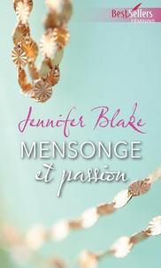 Jennifer Blake - Mensonge et passion.