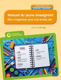 Ebook pour ipod nano télécharger Manuel du jeune enseignant  - Bien s'organiser pour une année zen CHM DJVU MOBI par Jennifer Borrego