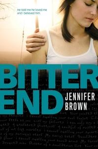 Jennifer Brown - Bitter End.