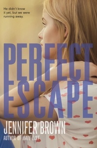 Jennifer Brown - Perfect Escape.
