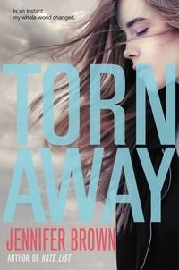 Jennifer Brown - Torn Away.
