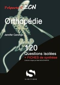 Orthopédie- 120 questions isolées + fiches de synthèse - Jennifer Canonge pdf epub