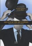 Jennifer Centeno et Luc Bégin - Les loyautés multiples - Mal-être au travail et enjeux éthiques.