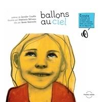 Jennifer Couëlle et Stéphanie Béliveau - Ballons au ciel.