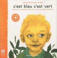 Jennifer Couëlle - C'est bleu c'est vert. 1 CD audio