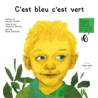 Jennifer Couëlle et Stéphanie Béliveau - C'est bleu c'est vert.
