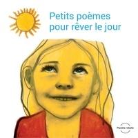 Jennifer Couëlle et Stéphanie Béliveau - Coffret Petits poèmes pour rêver le jour.