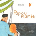Jennifer Couëlle et Lou Beauchesne - Papoumamie. 1 CD audio