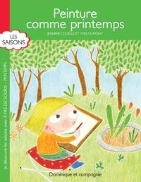Jennifer Couëlle et Yves Dumont - Peinture comme printemps - Mes premières poésies.
