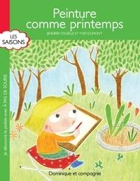 Jennifer Couëlle et Yves Dumont - Peinture comme printemps.