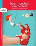 Jennifer Couëlle et France Cormier - Sans manches comme l'été.
