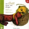 Jennifer Couëlle et Stéphanie Béliveau - Un chat sous les draps. 1 CD audio