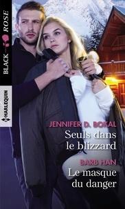 Jennifer D. Bokal et Barb Han - Seuls dans le blizzard - Le masque du danger.