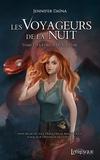 Jennifer Daïna - Les voyageurs de la nuit - Tome 1, La fureur du succube.