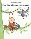 Jennifer Dalrymple - Homère à l'école des oiseaux.