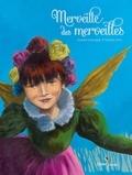 Jennifer Dalrymple et Nathalie Novi - Merveille des merveilles.