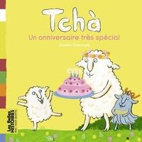 Jennifer Dalrymple - Tchà, Un anniversaire très spécial.