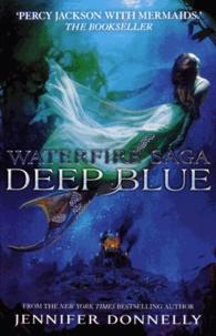 Jennifer Donnelly - Deep Blue.