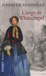 Jennifer Donnelly - L'ange de Whitechapel.
