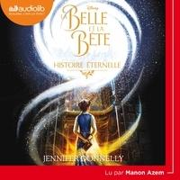 Jennifer Donnelly - La Belle et la Bête - Histoire éternelle.
