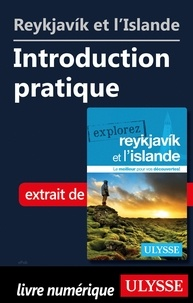 Jennifer Dore-dallas - Reykjavik et l'Islande - Introduction pratique.
