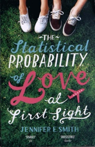 Jennifer-E Smith - The Statistical Probability of Love at First Sigh.