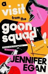 Jennifer Egan - A Visit from the Goon Squad.