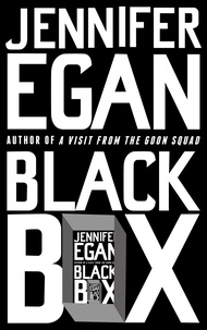 Jennifer Egan - Black Box.
