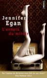 Jennifer Egan - L'envers du miroir.