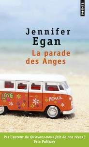 Jennifer Egan - La parade des anges.