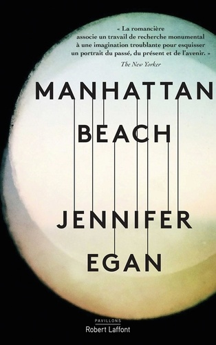 Jennifer Egan - Manhattan Beach.