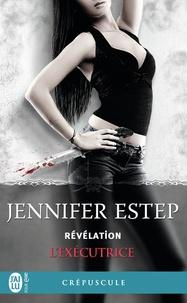 Jennifer Estep - L'exécutrice Tome 6 : Révélation.