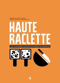 Jennifer Favre - Haute raclette.