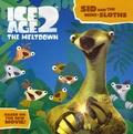 Jennifer Frantz - Ice Age 2, The Meltdown - Sid and the Mini-Sloths.