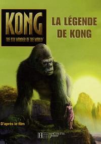Jennifer Frantz et Peter Bollinger - La légende de Kong.