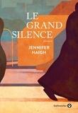 Jennifer Haigh - Le grand silence.