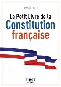 Jennifer Halter - Le petit livre de la constitution française.