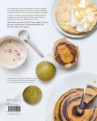 Desserts à la vapeur. La méthode pour réaliser simplement des recettes saines et gourmandes