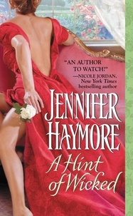 Jennifer Haymore - A hint of wicked.