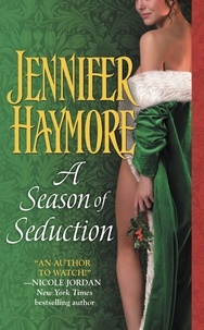 Jennifer Haymore - A season of seduction.
