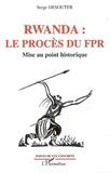 Jennifer Héry - Rwanda : les procès du FPR - Mise au point historique.