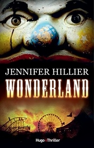 Jennifer Hillier - Wonderland.