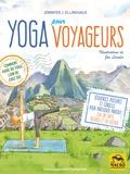 Jennifer J. Ellinghaus - Yoga pour voyageurs.