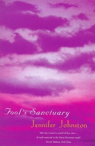 Jennifer Johnston - Fool's Sanctuary.