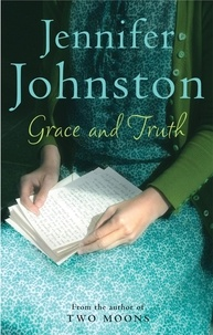 Jennifer Johnston - Grace and Truth.
