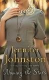 Jennifer Johnston - Naming the Stars.