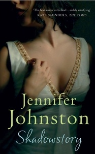 Jennifer Johnston - Shadowstory.