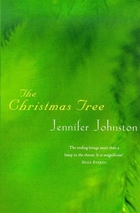 Jennifer Johnston - The Christmas Tree.