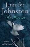 Jennifer Johnston - The Illusionist.