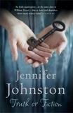 Jennifer Johnston - Truth or Fiction.